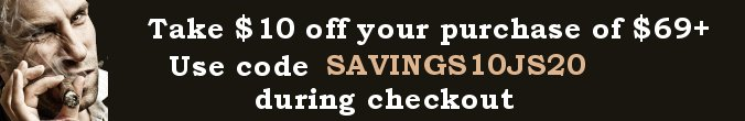 Save $10 with purchases of $69 or more - when you Buy Cigars Online at Cigar Smoke Shop